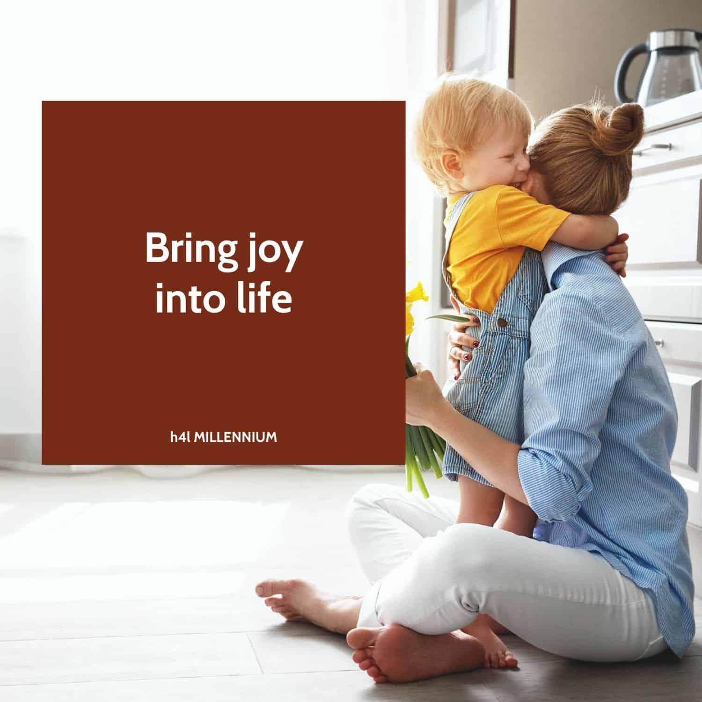 Bring joy into life