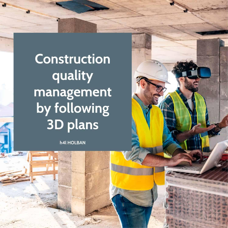 Managementul calității construcției prin urmărire planuri 3D