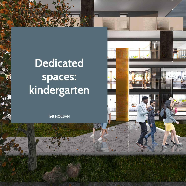 Dedicated spaces - kindergarten