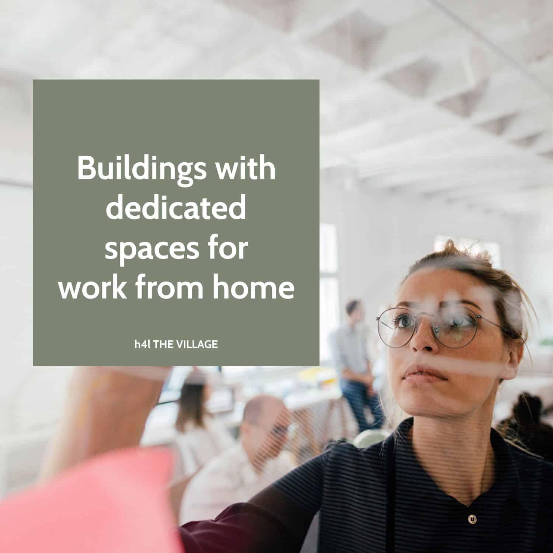 Clădiri cu spații dedicate pentru work from home