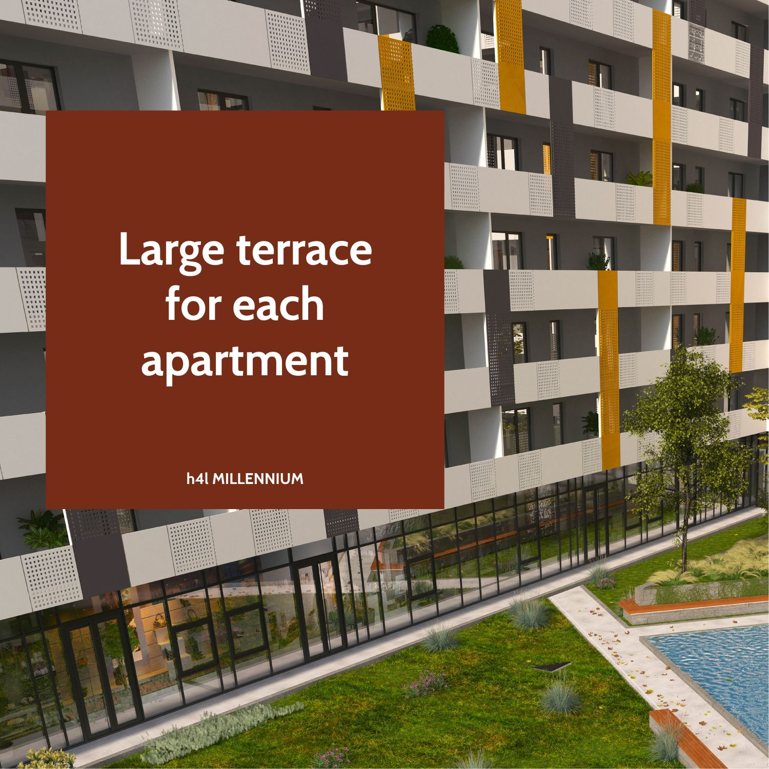Large terrace for each apartment
