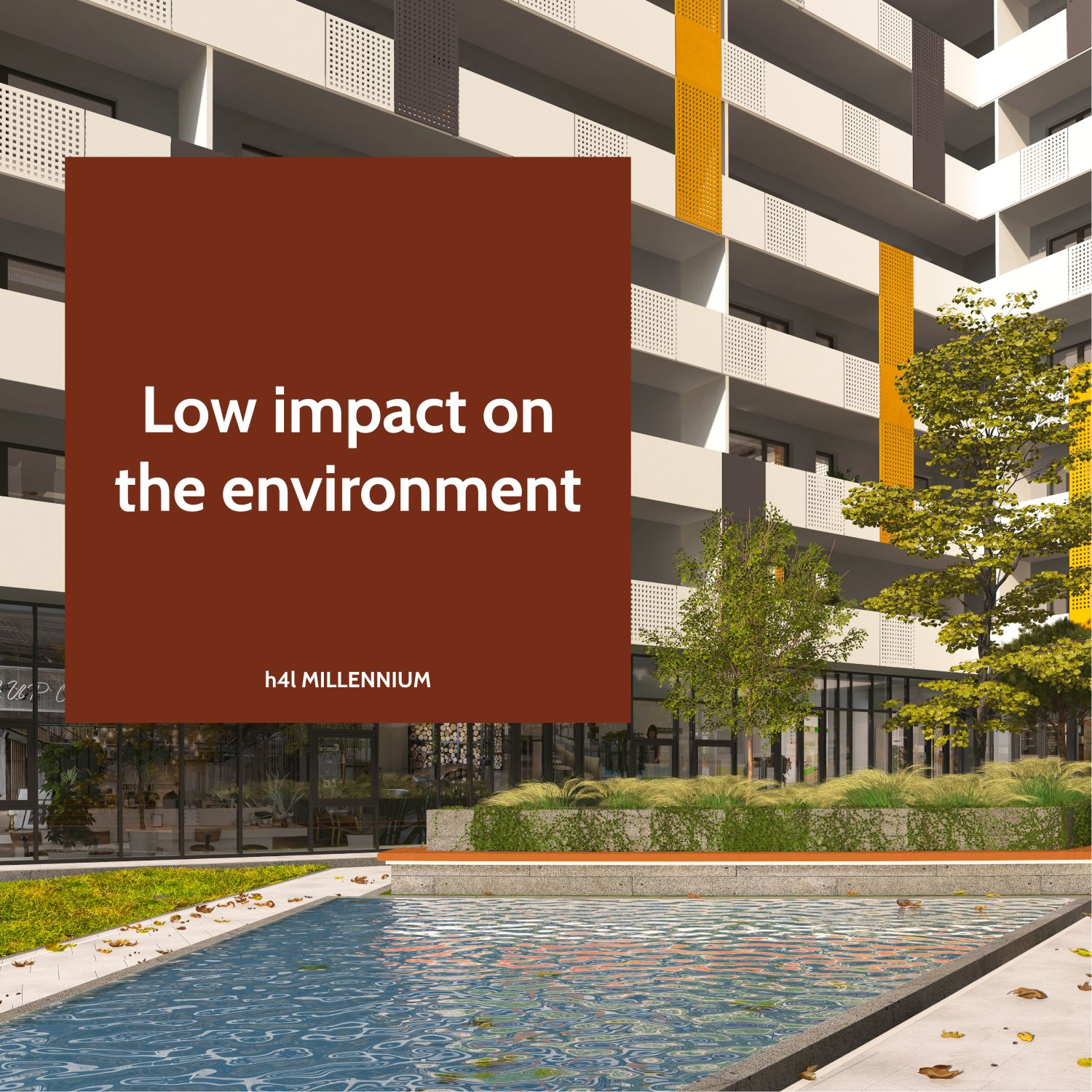 Low impact on the environment